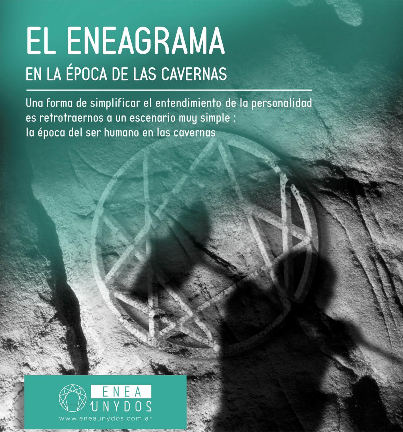 El Eneagrama en la época de las cavernas