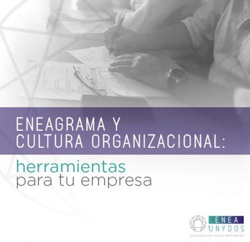Eneagrama y cultura organizacional
